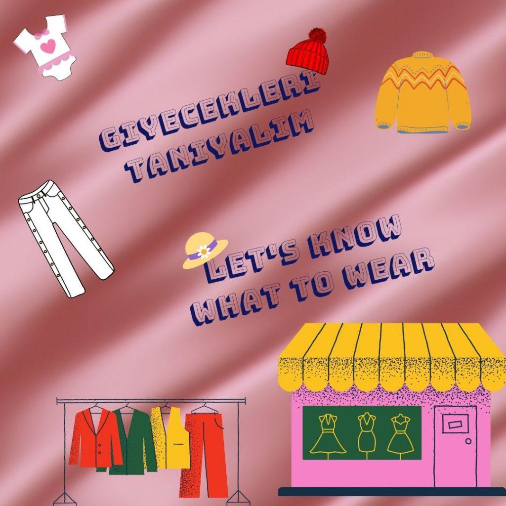 GİYECEKLERİ ÖĞRENELİM-1 –LEARN THE CLOTHING -1 by sukran  - Illustrated by Şükran Yenigelen - Ourboox.com
