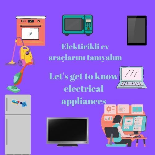 Elektirikli ev araçlarını tanıyalım–Let's get to know electrical appliances by sukran  - Illustrated by Şükran Yenigelen - Ourboox.com