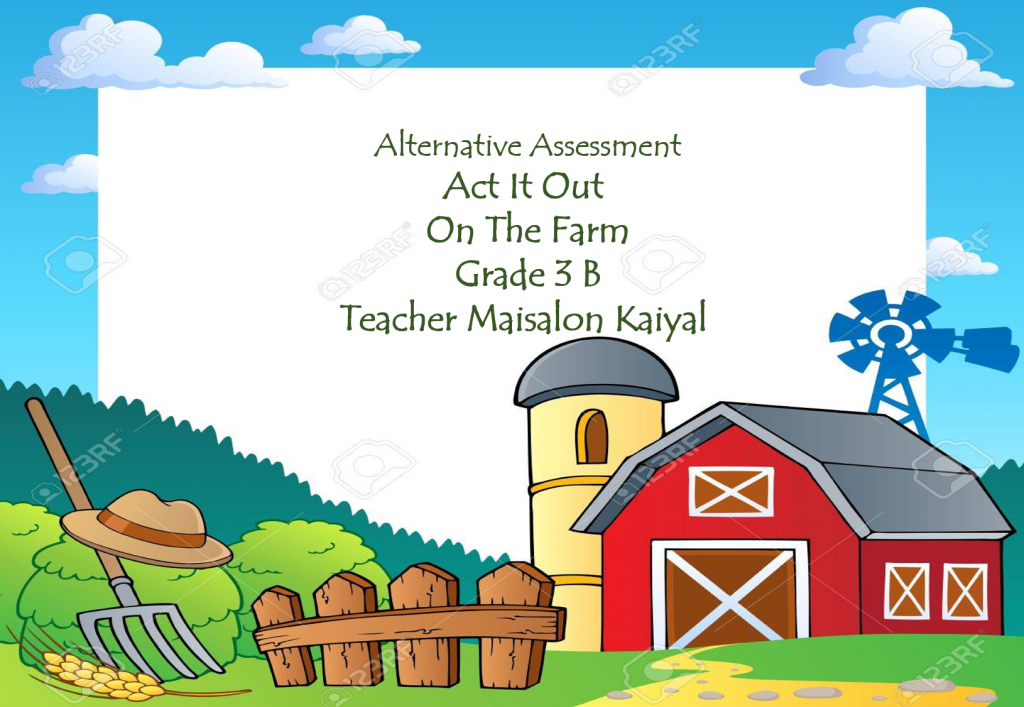 Alternative Asessment – On The Farm – Act It Out by Maisalon kaiyal - Illustrated by Maisalon Kaiyal - Ourboox.com