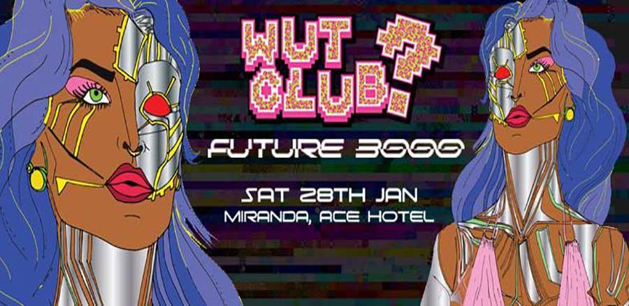 WUT? CLUB debuts at Miranda London