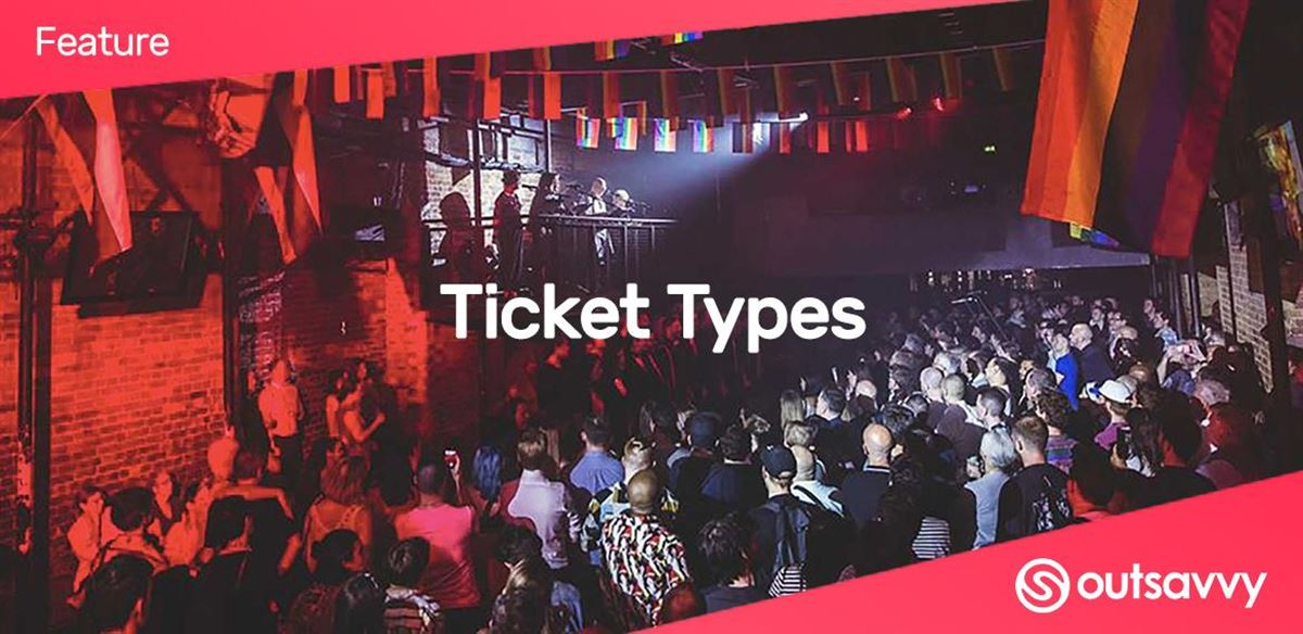 OutSavvy Feature: Ticket Types