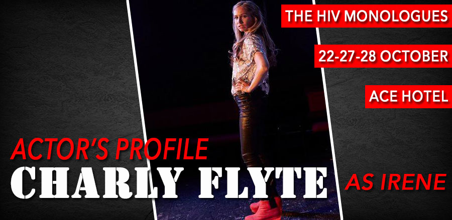 The HIV Monologues: Charly Flyte