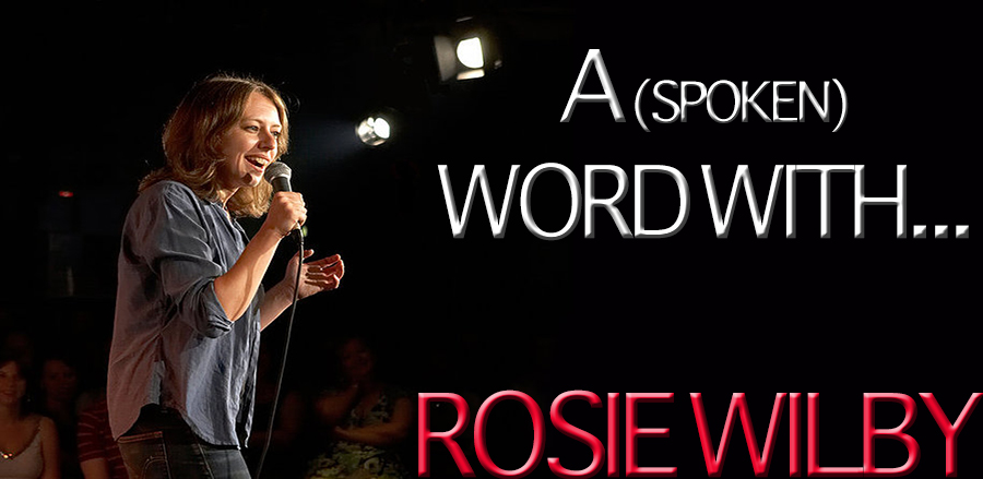 A (spoken) Word With Rosie Wilby