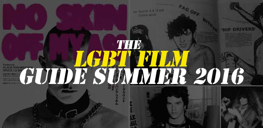 LGBT Summer Film Guide 2016