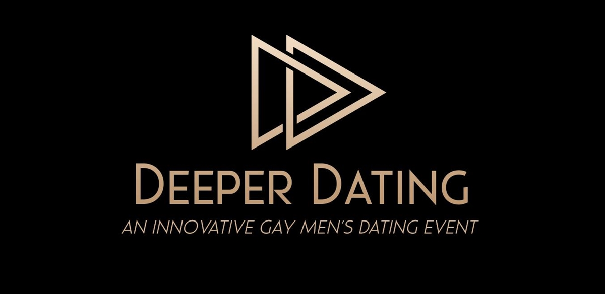Deeper Dating - An innovative Gay men's dating event tickets