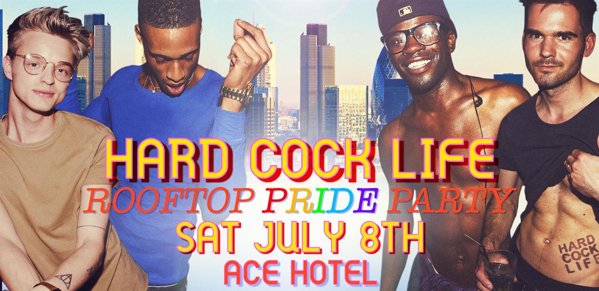 HARD COCK LIFE ROOFTOP PRIDE PARTY