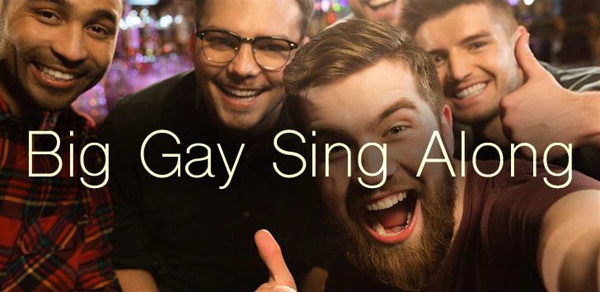 Online Big Gay Sing Along - Free  tickets