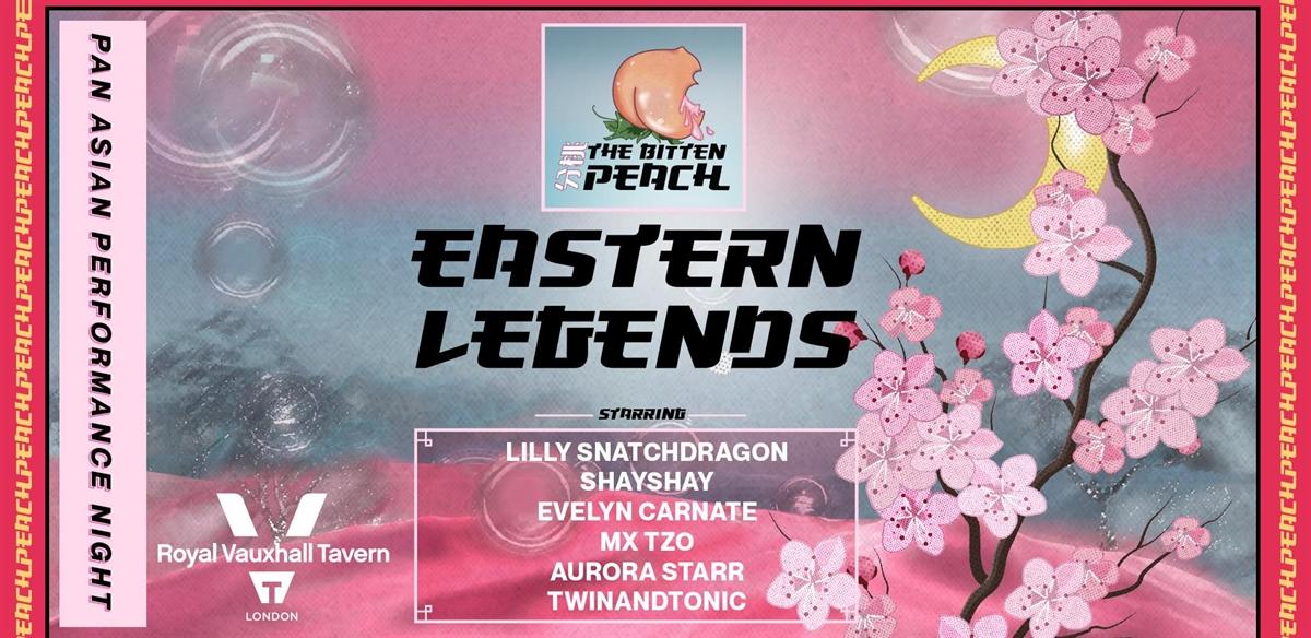 The Bitten Peach - Eastern Legends tickets