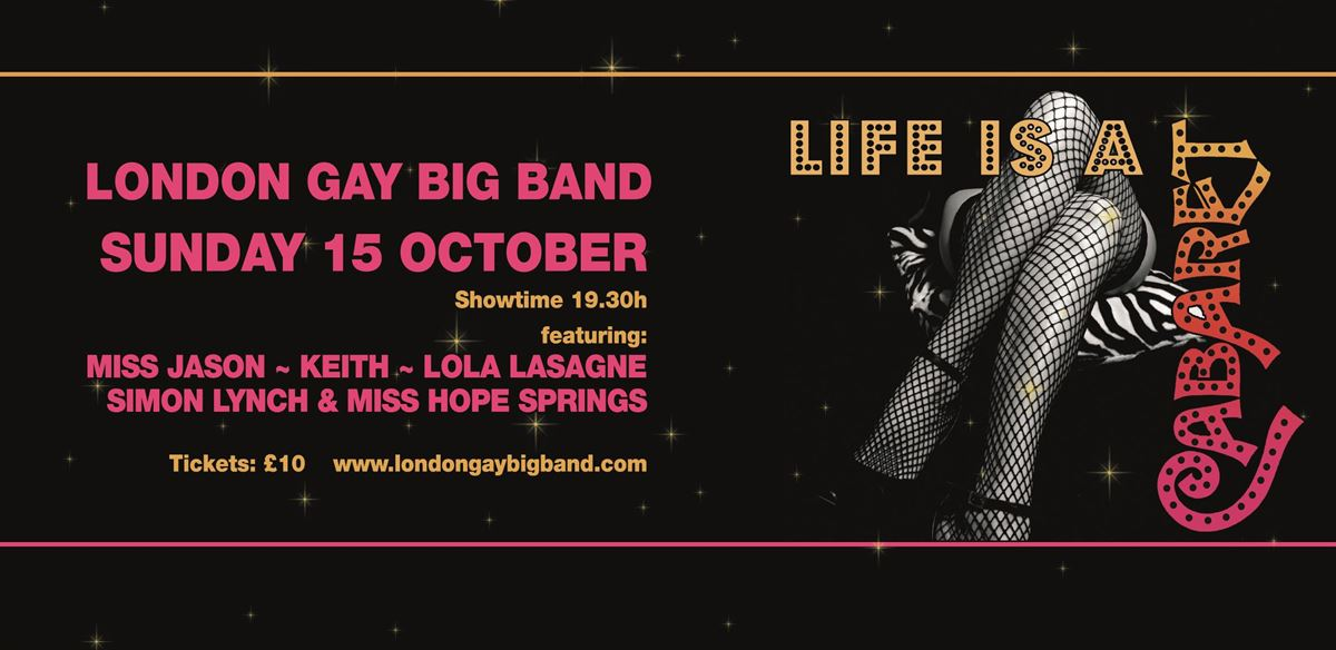 London Gay Big Band presents: Life is a Cabaret tickets
