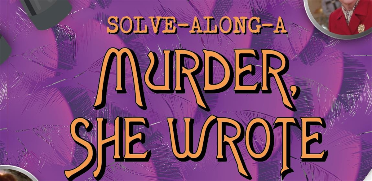 Solve-Along-A-Murder-She-Wrote at Mama Roux's: