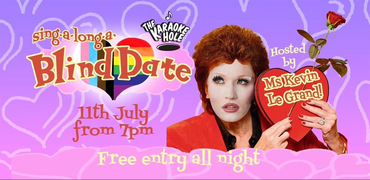 Sing-a-long-a Blind Date with Ms Kevin Le Grand! tickets