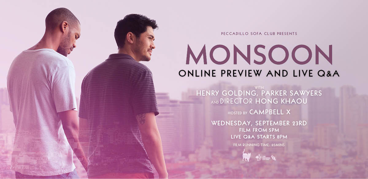 MONSOON Online Preview Screening & Live Q&A with Henry Golding, Parker Sawyers and Hong Khaou tickets