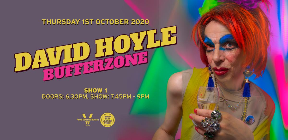 David Hoyle - Bufferzone - Show One  tickets