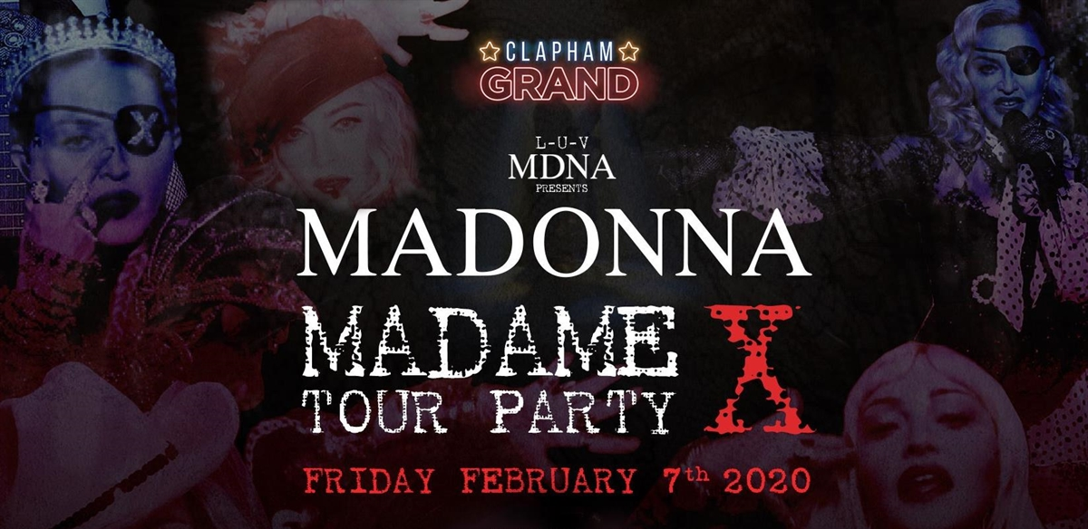 LUV MDNA Presents: Madame X at The Grand tickets