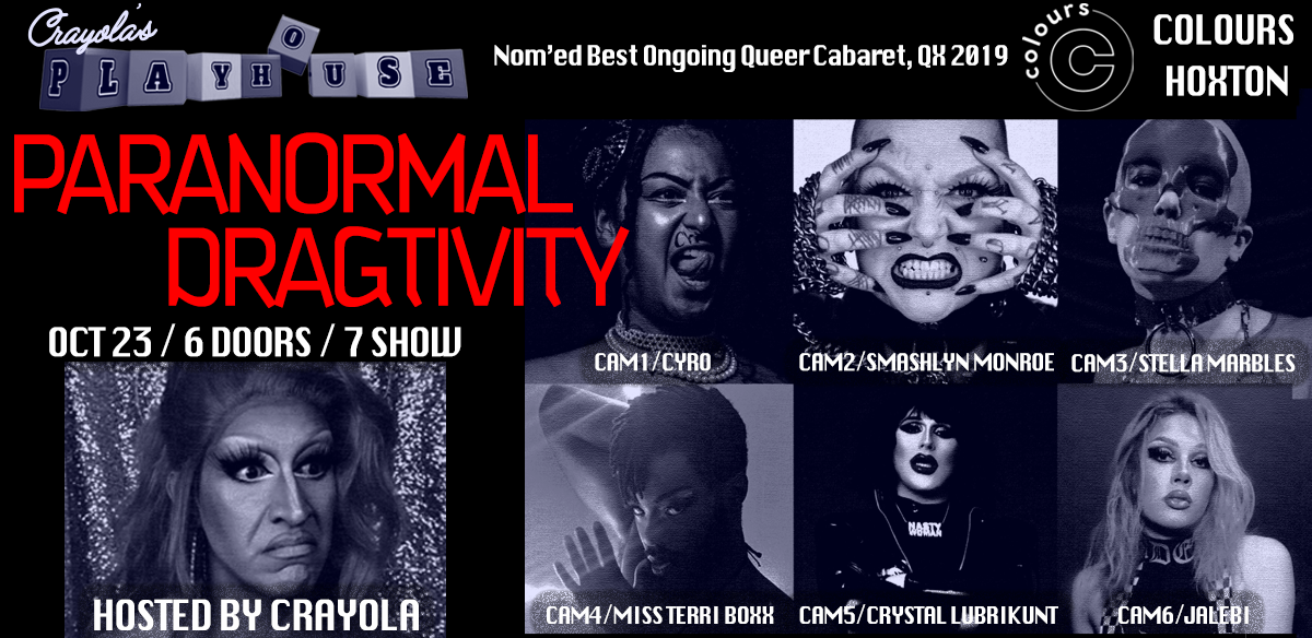 Crayola's Playhouse: PARANORMAL DRAGTIVITY tickets