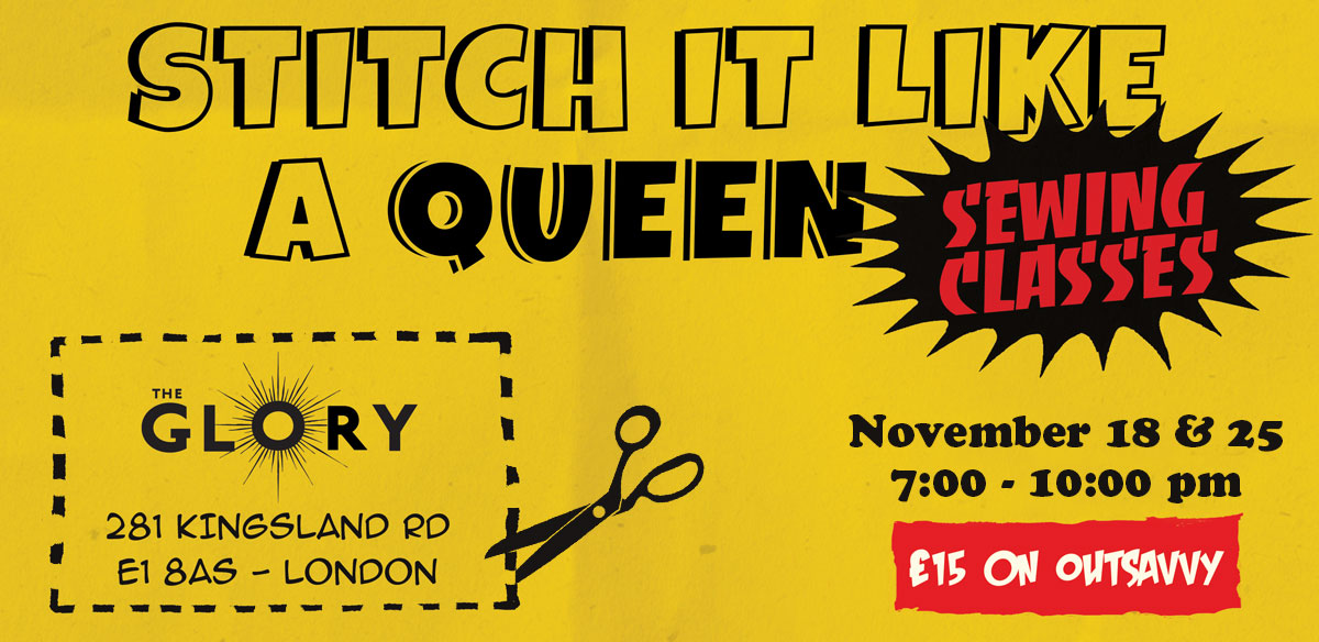 Stitch it Like a Queen at The Glory Double Class : Category is Catsuit tickets