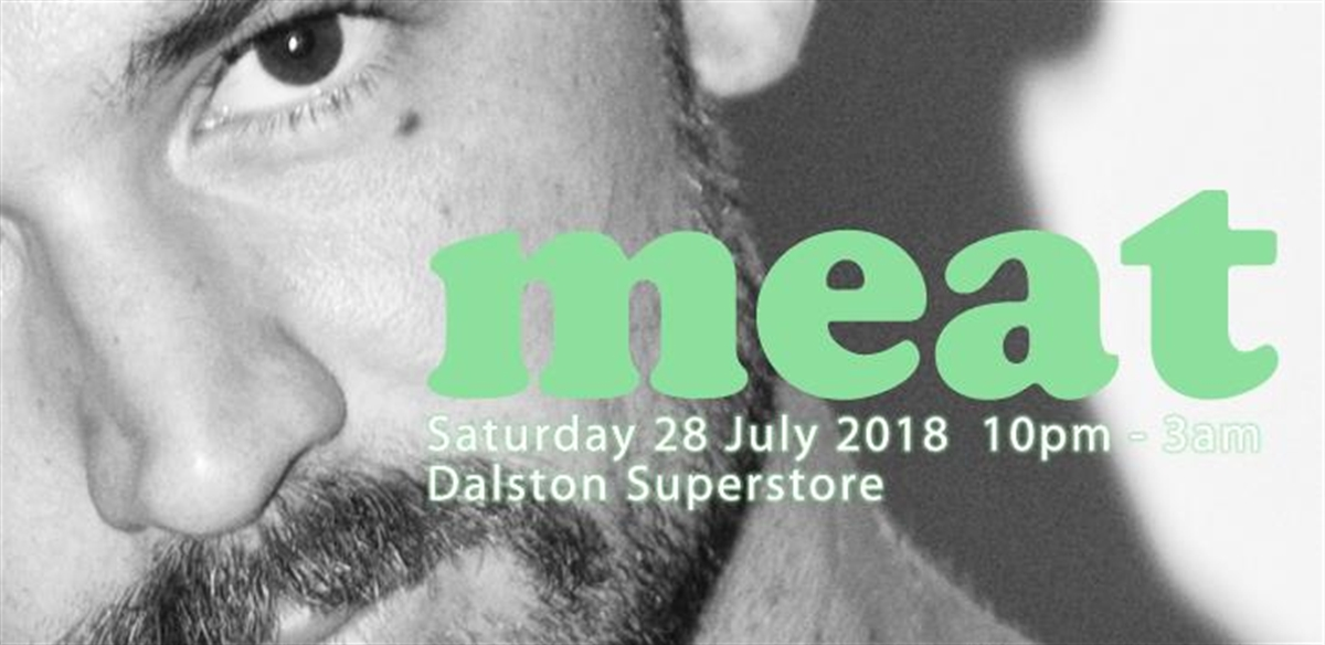 meat at Dalston Superstore  Q-Jump Tickets  tickets