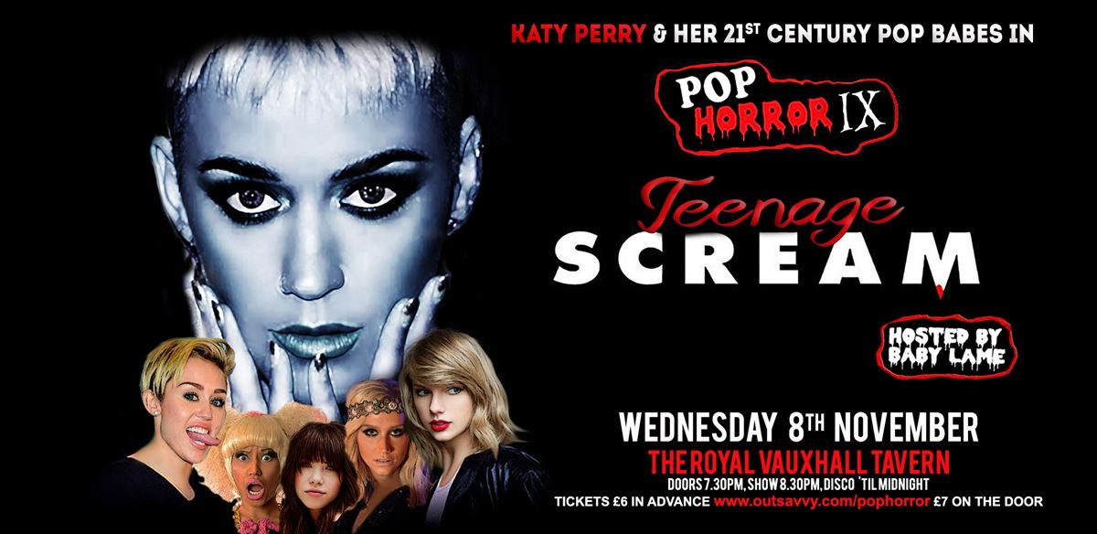 PopHorror IX: Teenage Scream - Katy Perry & her 21st Century Pop Babes tickets