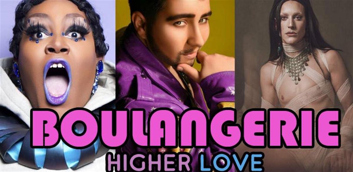 Boulangerie: Higher Love tickets