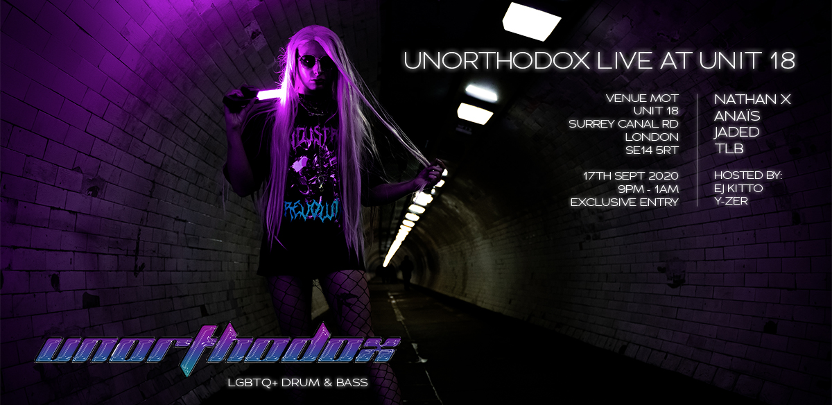 Unorthodox Live at Unit 18 (SOLD OUT) tickets