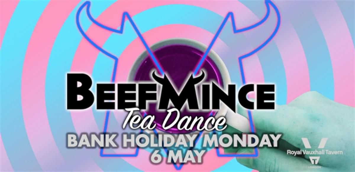 BEEFMINCE TEA DANCE - May Bank Holiday Monday tickets