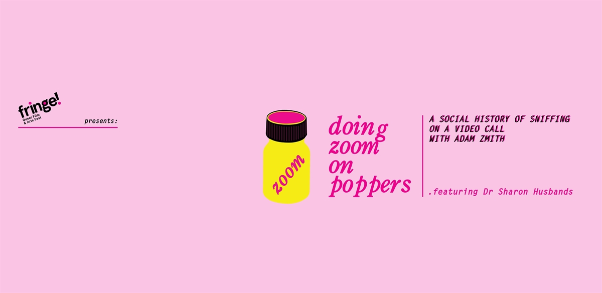 Fringe! : Doing Zoom on Poppers tickets