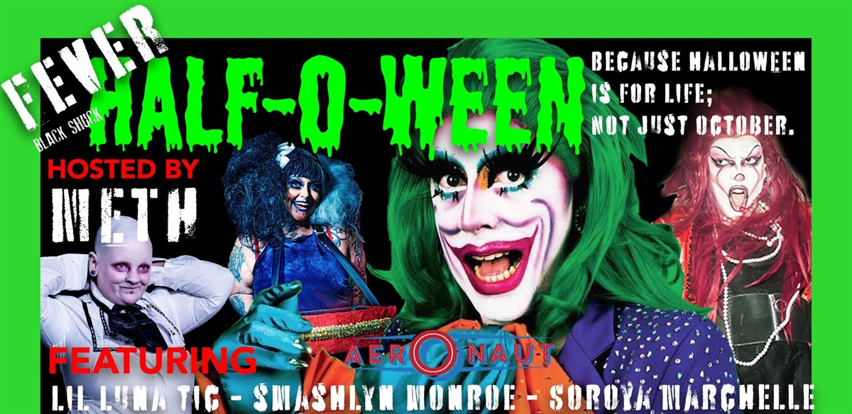 FEVER: HALF-O-WEEN (London Show) tickets