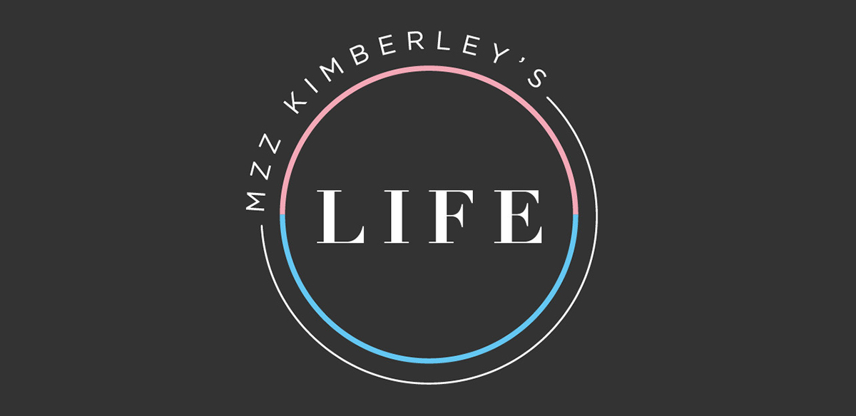 Mzz Kimberley's Life Presents: Trans Issues