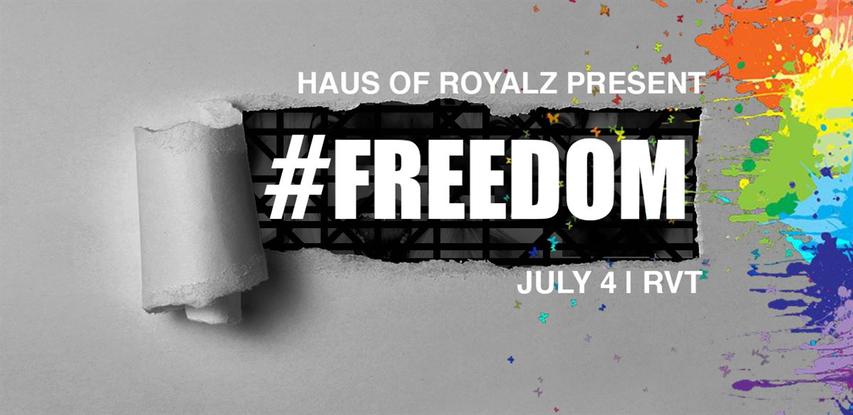 Haus Of Royalz Presents: #Freedom tickets