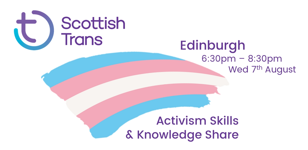 Scottish Trans Activism Skills & Knowledge Share - Edinburgh tickets