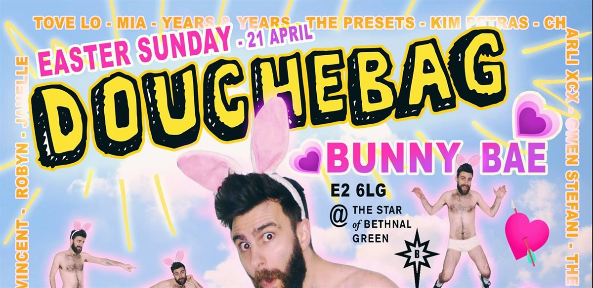 Douchebag - Easter Sunday - Bunny Bae <3 tickets