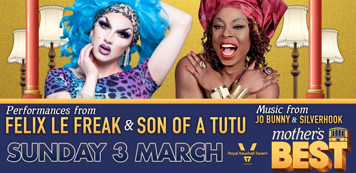 Mother's Best at The Royal Vauxhall Tavern tickets