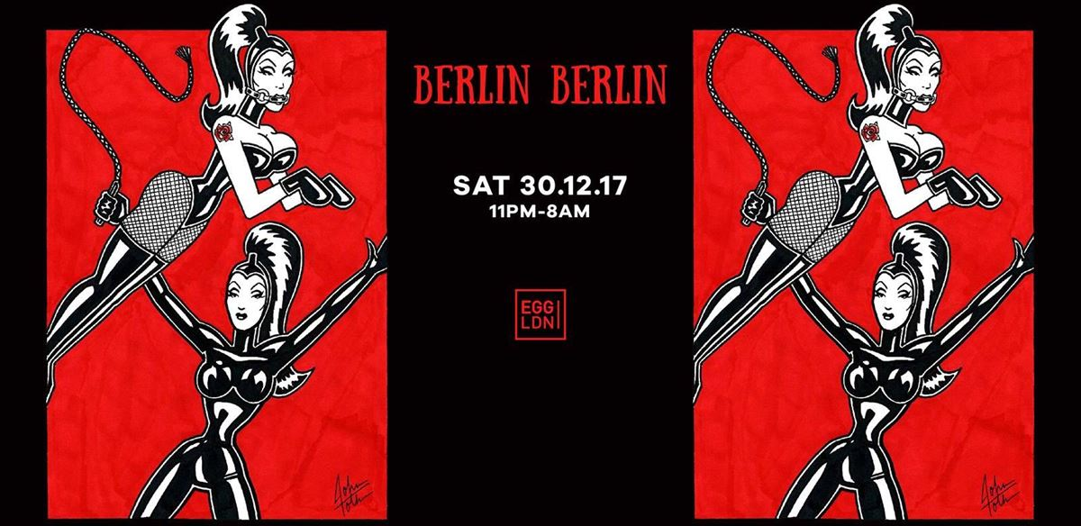 Berlin Berlin: Dirty Doering, Pornceptual, Homostash & more!