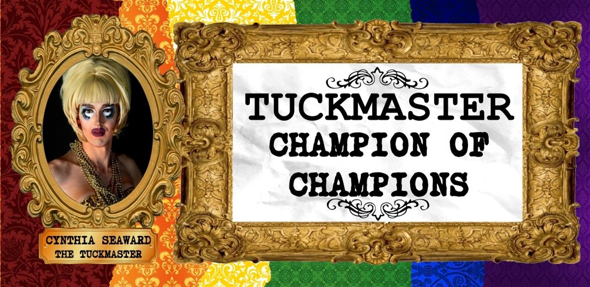 Tuckmaster: Champion Of Champions tickets