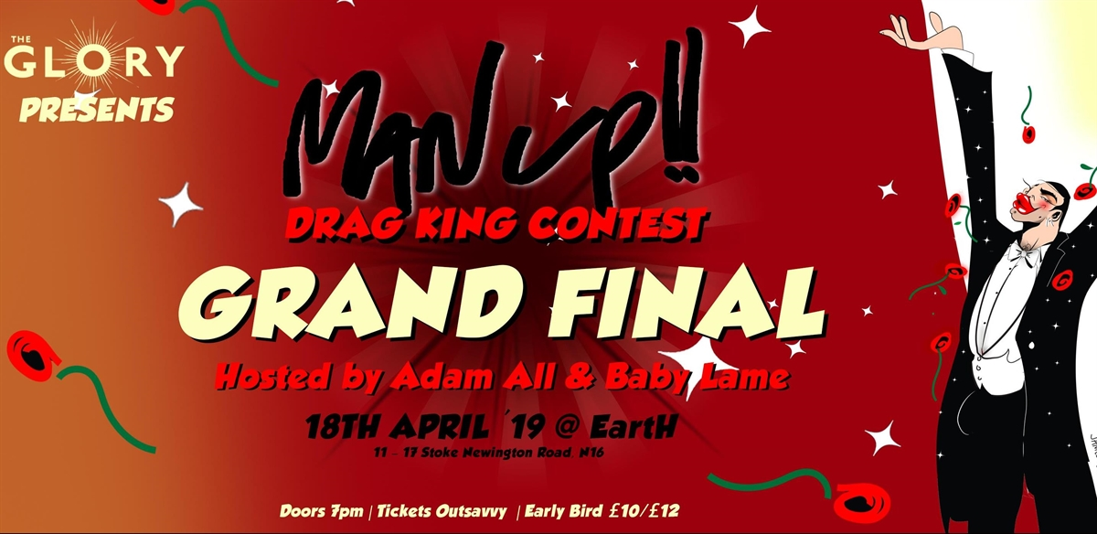SOLD OUT! - Man Up! - Grand Final at EartH tickets