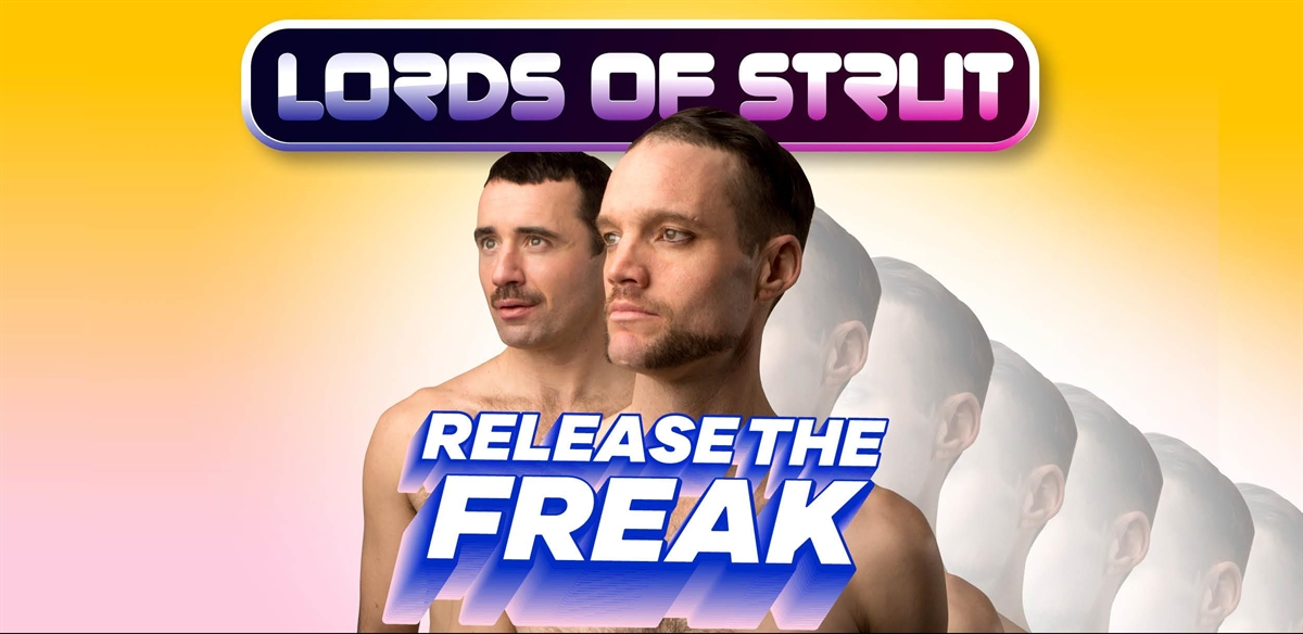 Lords of Strut : Release the Freak tickets