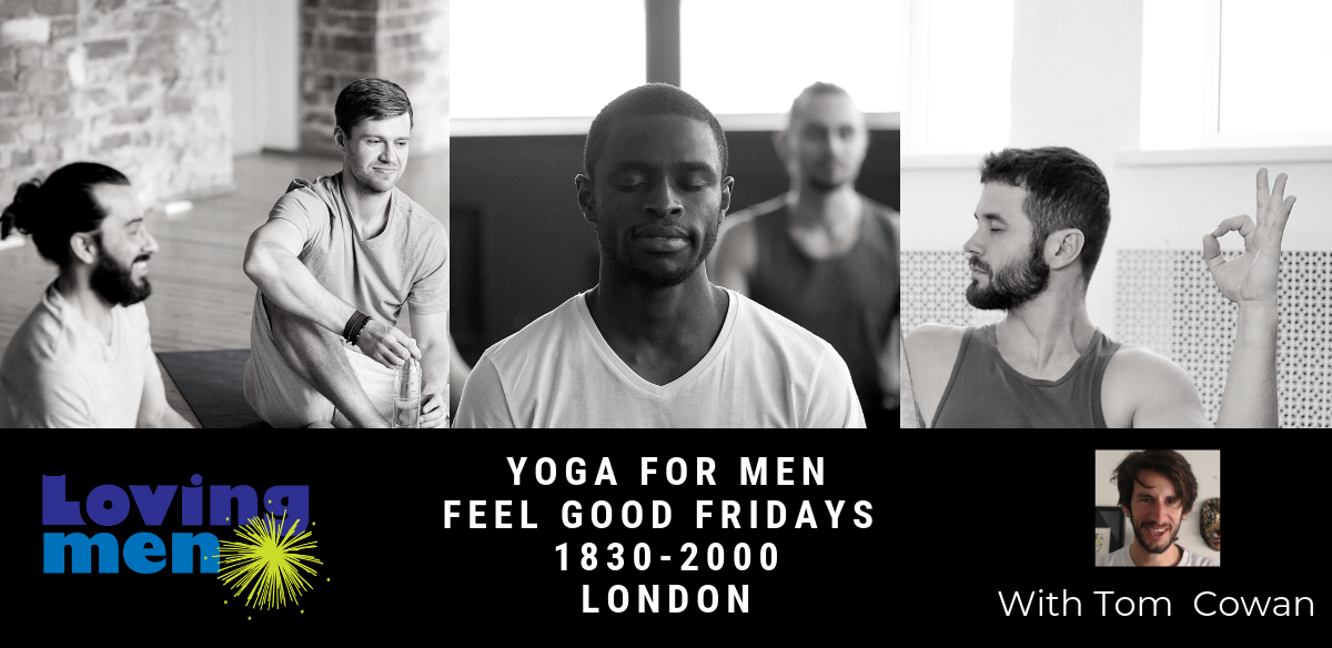 Loving Men Yoga -  London With Tom  tickets