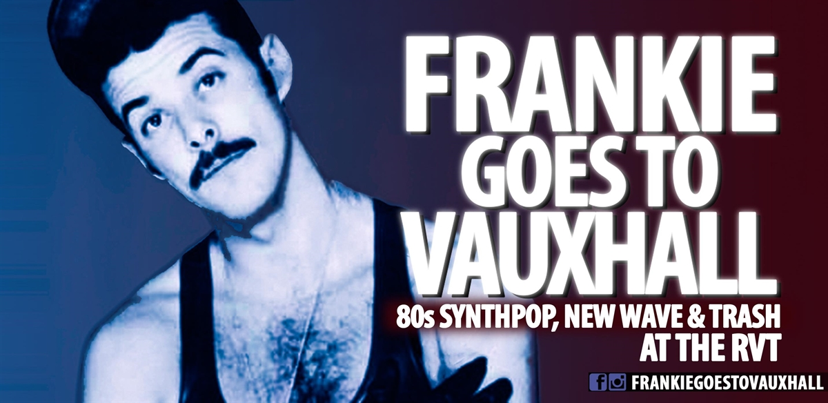 Frankie Goes To Vauxhall tickets