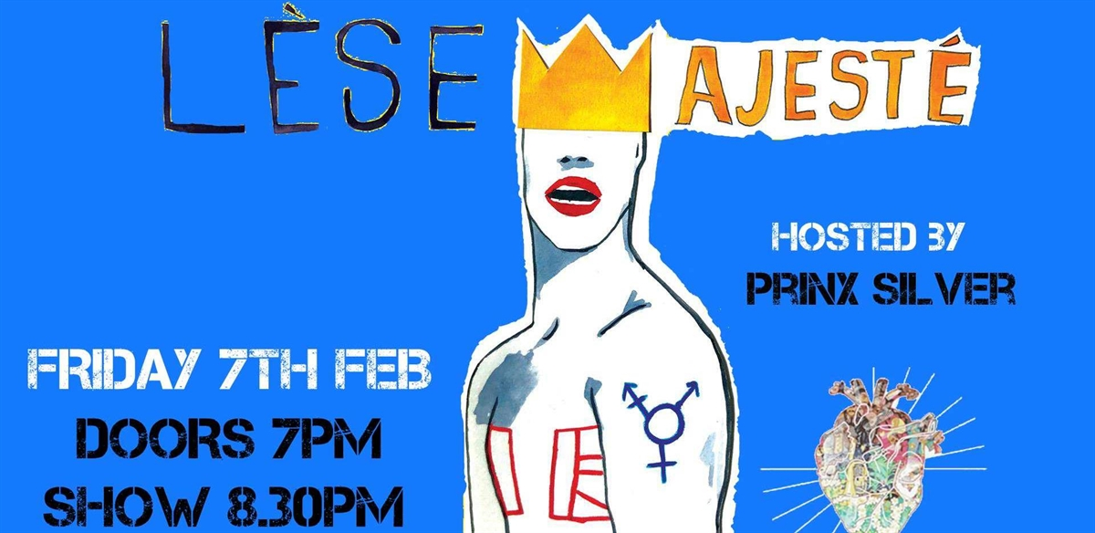 Lese Majeste VI - CHIYO, Georgeous Michael, Wesley Dykes + More! tickets