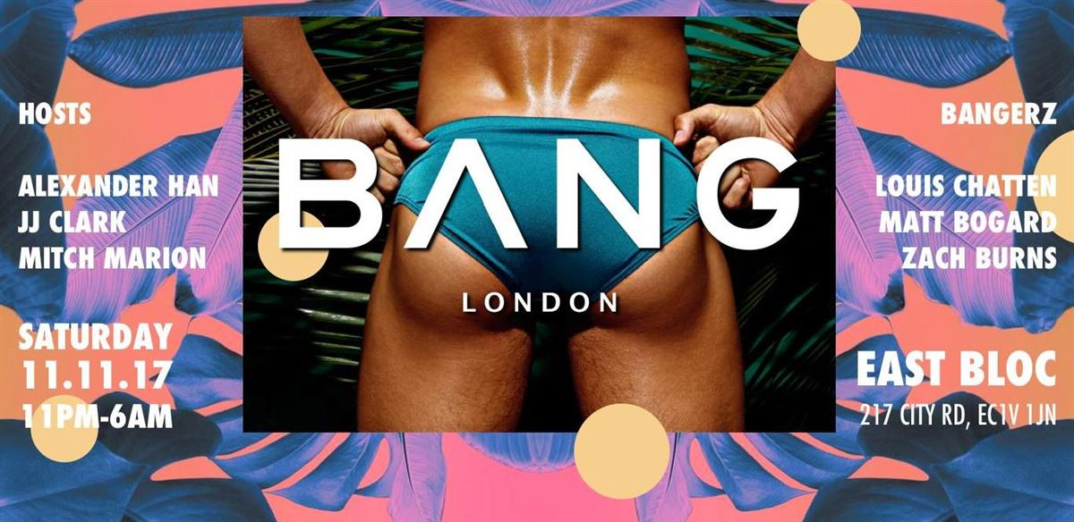 BANG at East Bloc