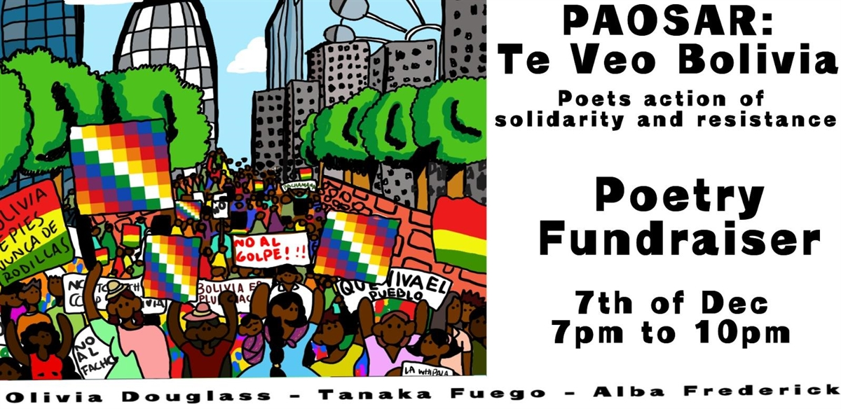 PAOSAR (poets action of solidarity and resistance) - Te Veo Bolivia  tickets