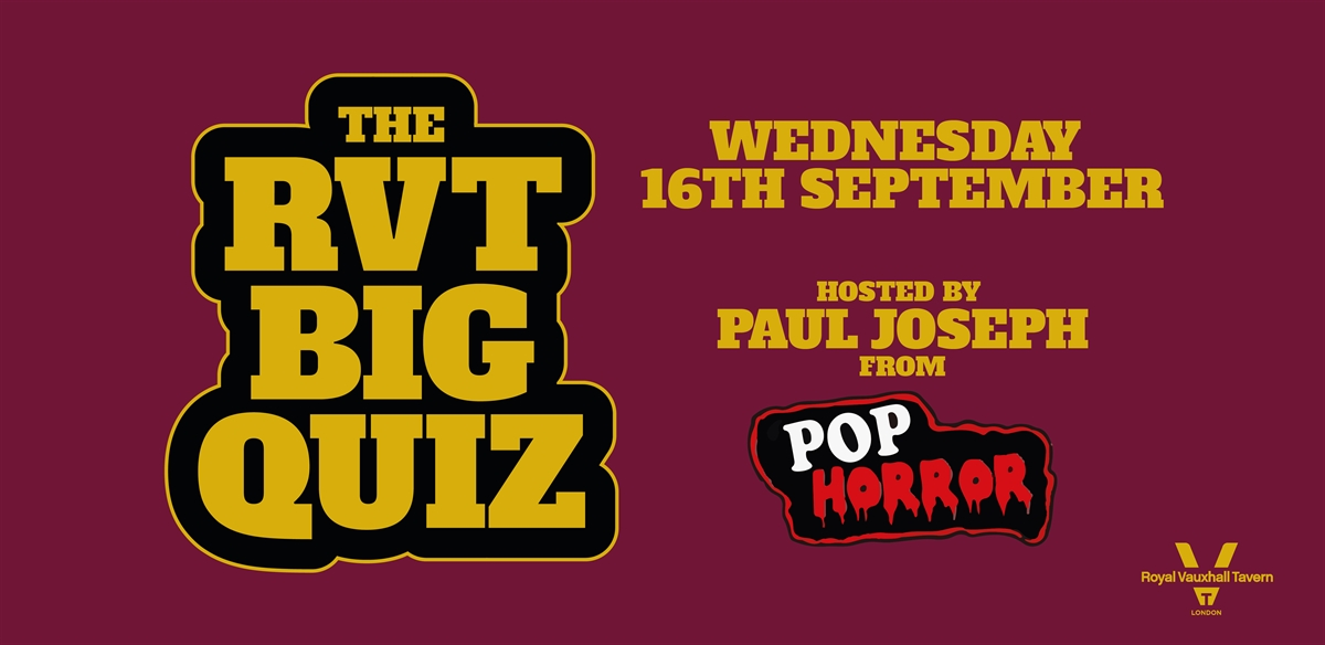 The Big RVT Quiz - Hosted by PopHorror  tickets