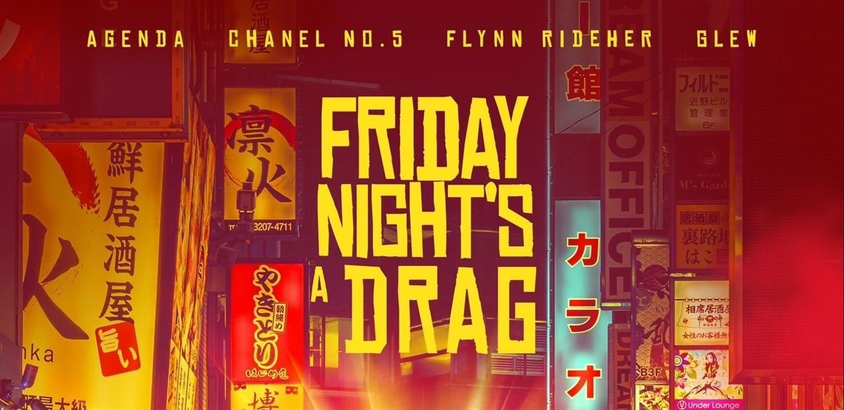 Friday Night's a Drag with Ophelia Love tickets