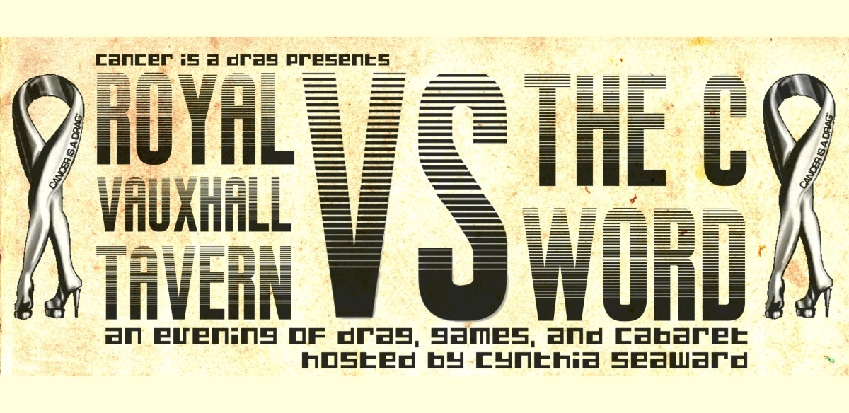 Cancer is a Drag presents... 'RVT vs THE C WORD tickets