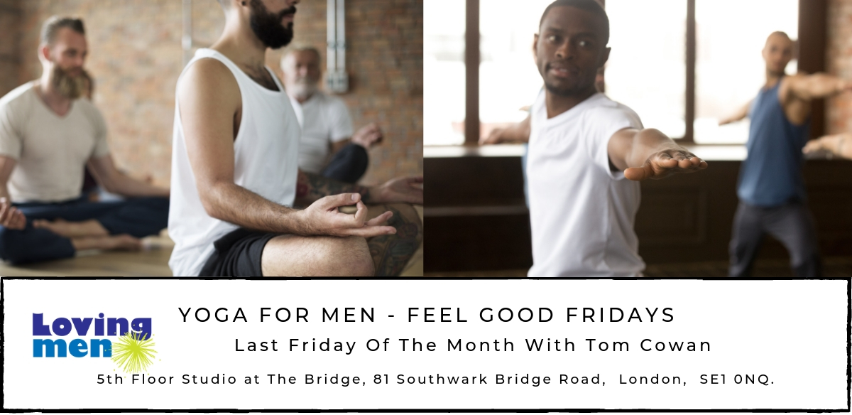 Loving Men -  Yoga For Men - Feel Good Fridays tickets