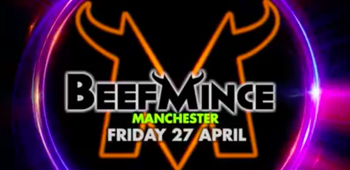 BEEFMINCE MCR tickets