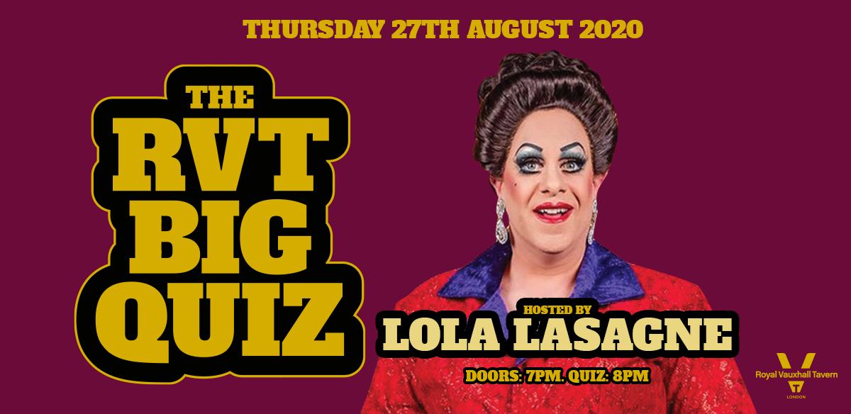The RVT Big Quiz with Lola Lasagne tickets