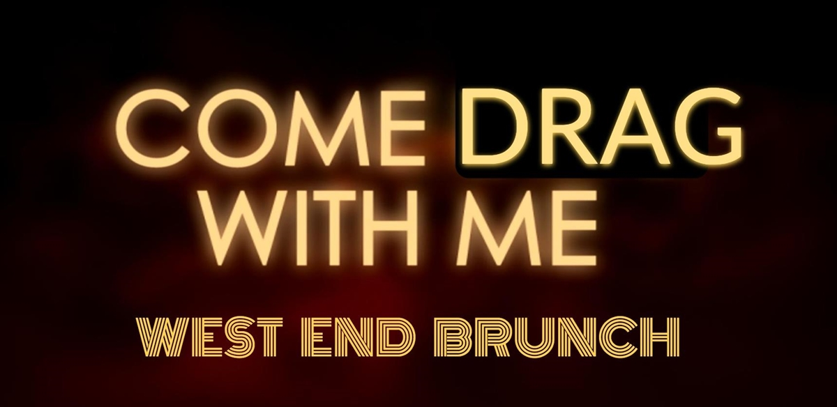 COME DRAG WITH ME - West End Brunch tickets