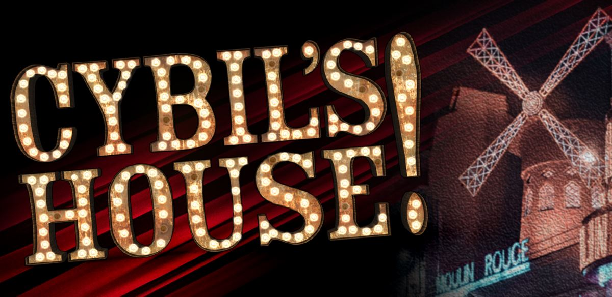Cybil's House: Moulin Rouge! tickets