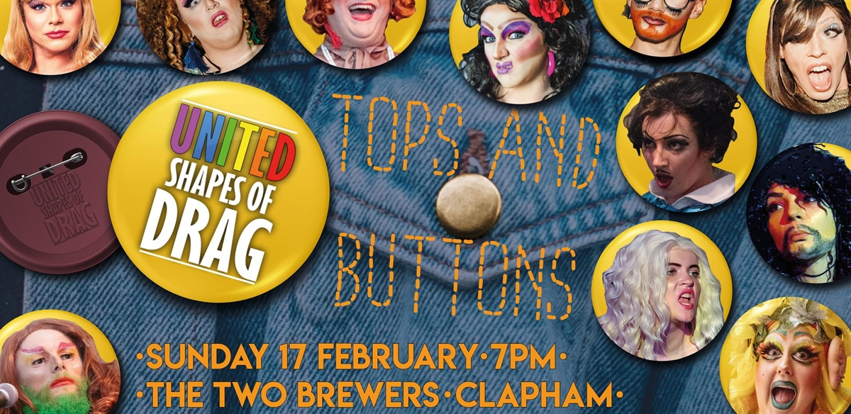 United Shapes of Drag: Tops and Buttons! tickets
